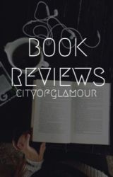 Book Reviews by cityofglamour