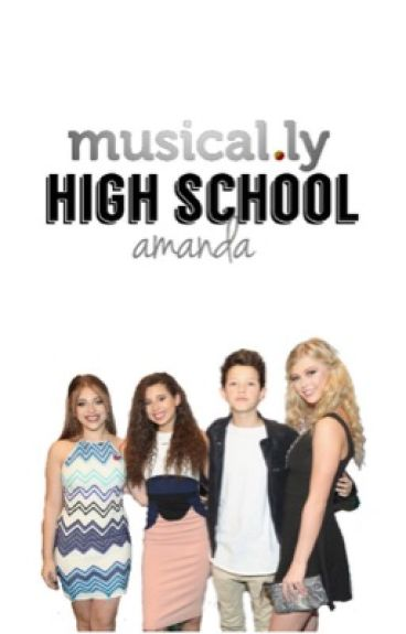 Musical.ly High School // amanda