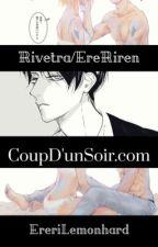 ☂☠ CoupD'unSoir ▪ Com ☠☂ by RirenLemonHard