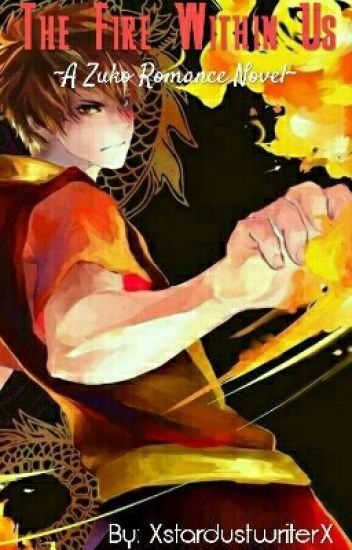 The Fire Within Us (ATLA Fanfic)