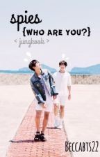 spies {who are you?} ~ jungkook [ON HOLD] by beccabts22
