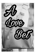 A Love Bet by grinews