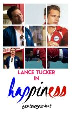 Happiness |Lance Tucker| by SebIsMySenpai