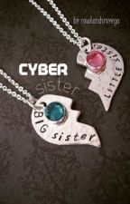Cyber Sister- completed by mgclifford01