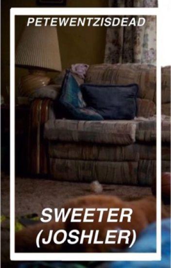 Sweeter (Joshler)