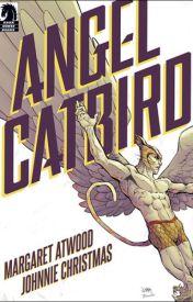 Angel Catbird, Vol. 1 (Angel Catbird, #1) by Margaret Atwood by ninjamaster2011