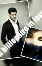 A Billionaire In Love by Zahramalik11