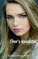 Thor's daughter {1} by dauntless_witch