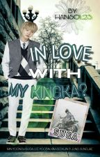 In Love With My Kingka?  SUGABTS  by bts_ff23
