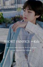 Short Fanfictions ; kth by scarleteu