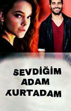 SEVDİĞİM ADAM KURTADAM by SlaSarbudak7