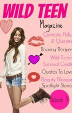 Wild Teen Magazine~ Preview!! Issue #1 out in October 2013!!! by WildTeenMagazine