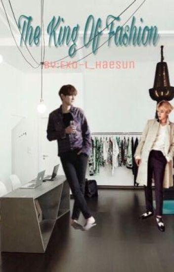 The King Of Fashion | ملك الأزياء