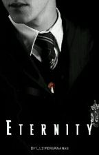 Eternity ~ Tom Riddle ||  (Sequel to Immortality) by LuzifersAnanas