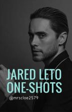 Jared Leto One Shots // {REQUESTS SHUT} by mrscloe2579