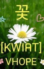 꽃 [KWIAT] || Vhope by Witut_