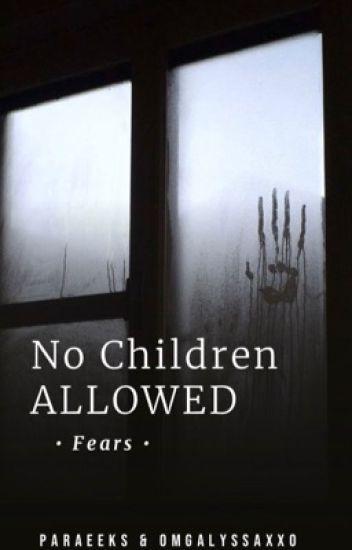 No Children Allowed