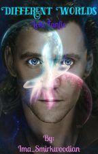 Different Worlds (Loki Fanfic) by iiWolficornii