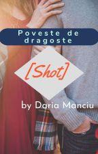 Poveste de dragoste [Shot] Pauză by DariaMadalinaManciu