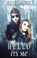 hello, it's me //hood (wattys2017) by shadowwxx