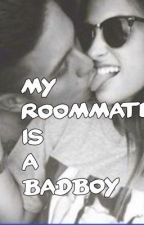 My Roommate Is A Badboy - GirlxBoy by Jay_3265