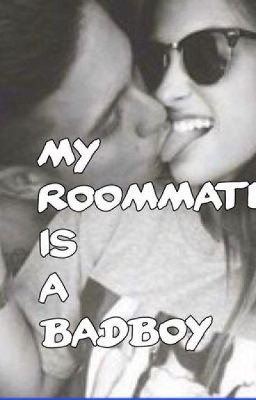 My Roommate Is A Badboy - GirlxBoy