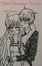 What Marriage Brings by Yazumiya