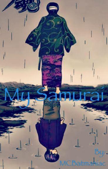 My Samurai (Takasugi Shinsuke X Reader)
