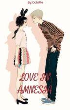Love in Amnesia by OchiMe