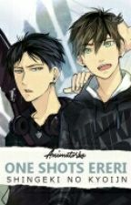 One-Shots [Ereri/Riren] [End] by _Animatorka_