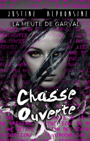 Chasse ouverte (La Meute de Garval, Tome 1) by Demgie