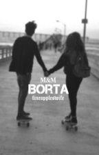 Borta    M&M by fineappleswife