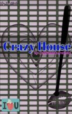 Crazy house by IamChandlersBaby