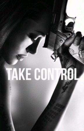 Take Control  by MarieeStyles