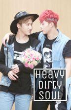 Heavy Dirty Soul [JooKyun] by itseunmi