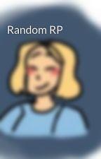 Random RP by NerdInLeTrashCan