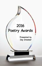 2016 Poetry Awards (Closed/Completed) by Baby_Day_Dreamer