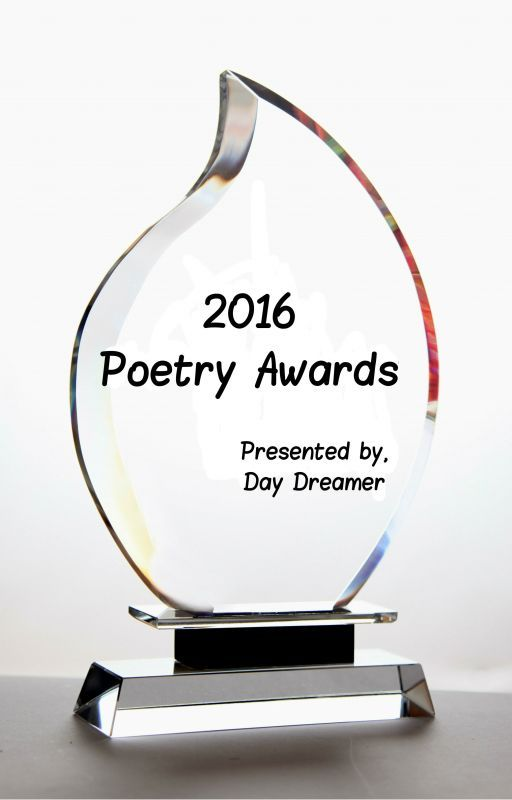 2016 Poetry Awards (Closed/Completed) by DayDreamer10236