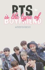 BTS is the Type of Boyfriend by MayraVallejo1