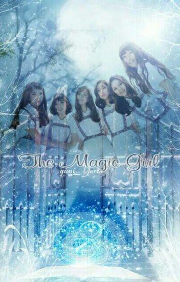 The Magic Girl [Malay FF]