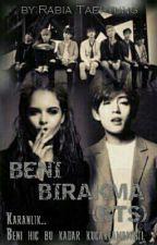 Beni Bırakma(BTS) by RabiaTaehyung