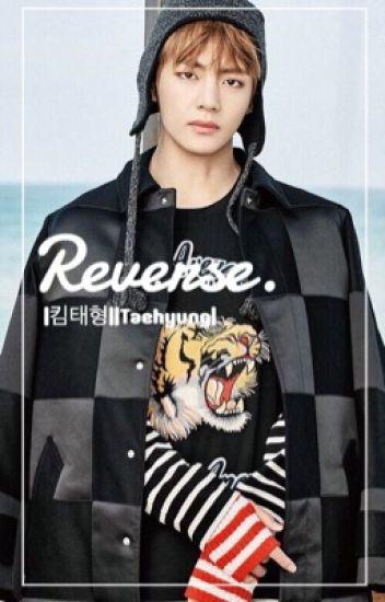 Reverse [BTS Taehyung FF]