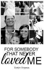 for somebody that never loved me   jeristyles by eve-andthestars