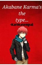 Akabane Karma's the type... by killukillu