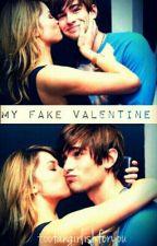 My Fake Valentine  by toofangirlishforyou