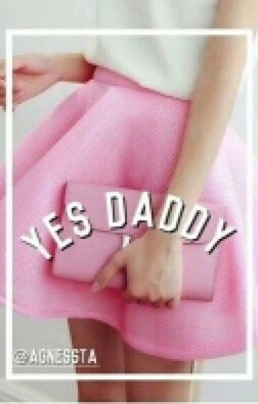Yes, Daddy 18+ [H.S.]