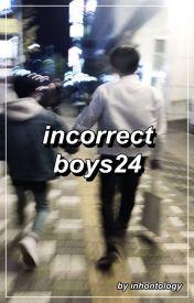 Incorrect Boys24 by inhontology