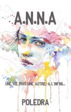 A.N.N.A (Anyway Nobody Never Abandonate) by poledra