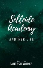 Selfeide Academy II: Another Life RAW  by FantasieWorks