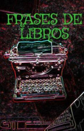 FRASES DE LIBROS by dothei